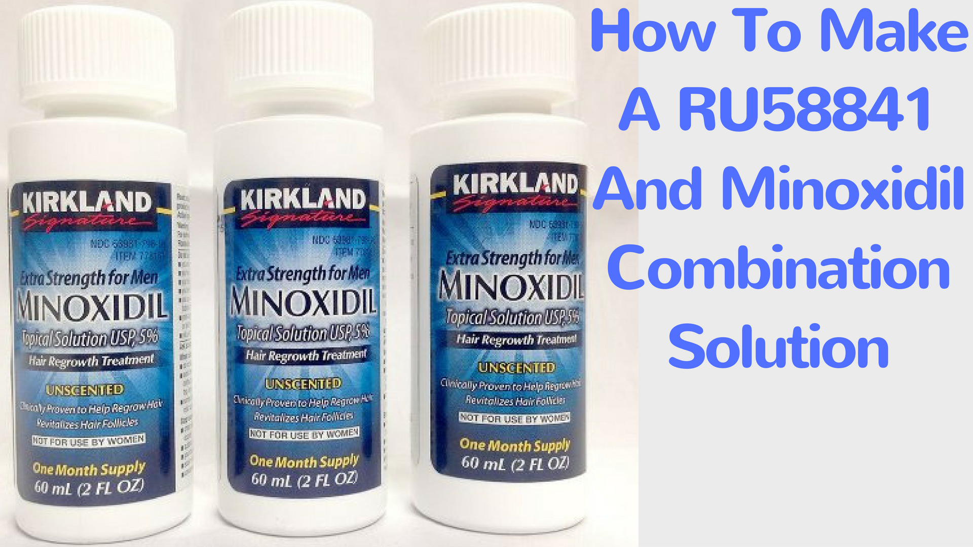 How To Make A Ru58841 And Minoxidil Combination Solution