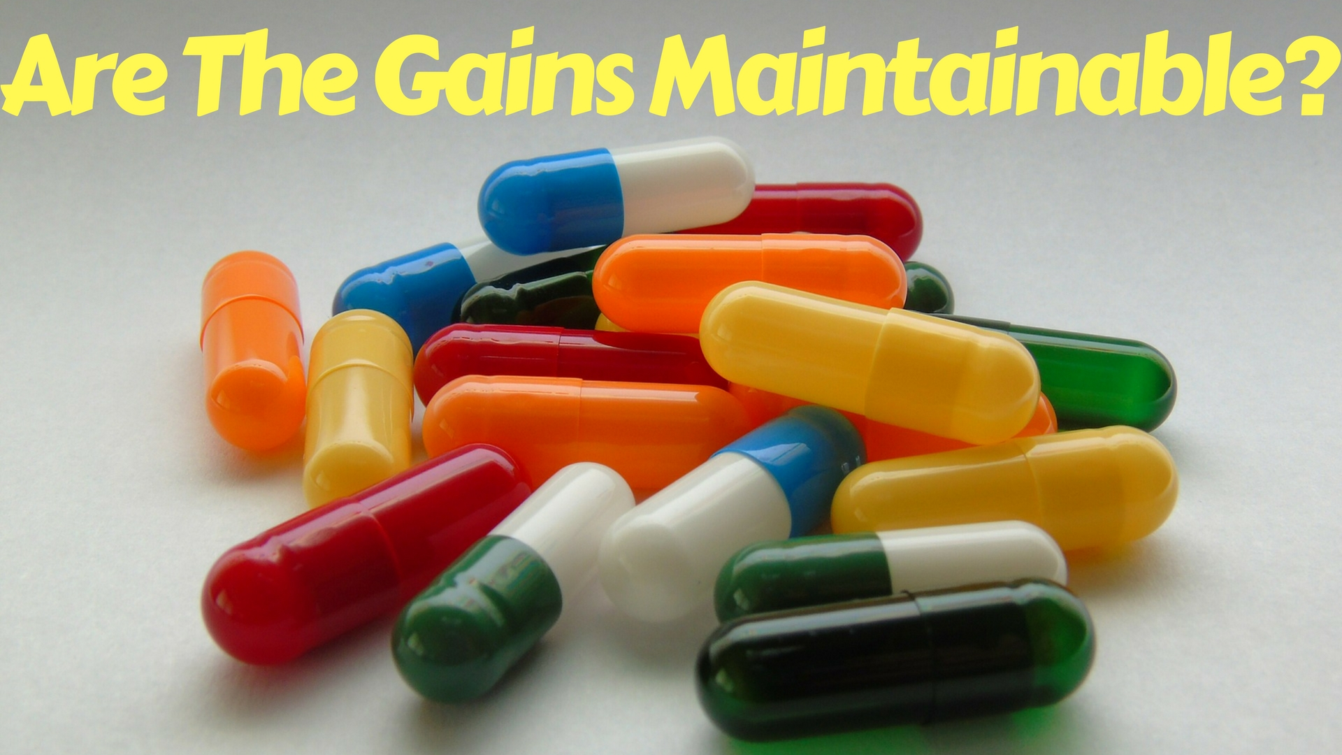 Are The Gains From A Sarm Cycle Maintainable