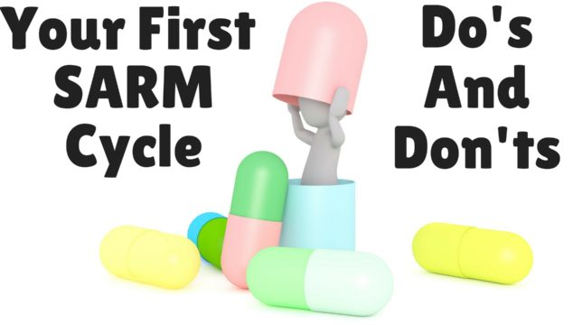 Your First SARM Cycle – Do's and Don'ts