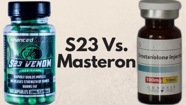 S23 Vs. Masteron