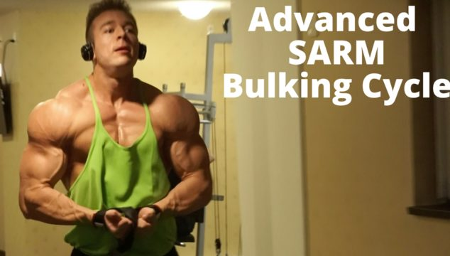 The Best Advanced SARM Bulking Cycle